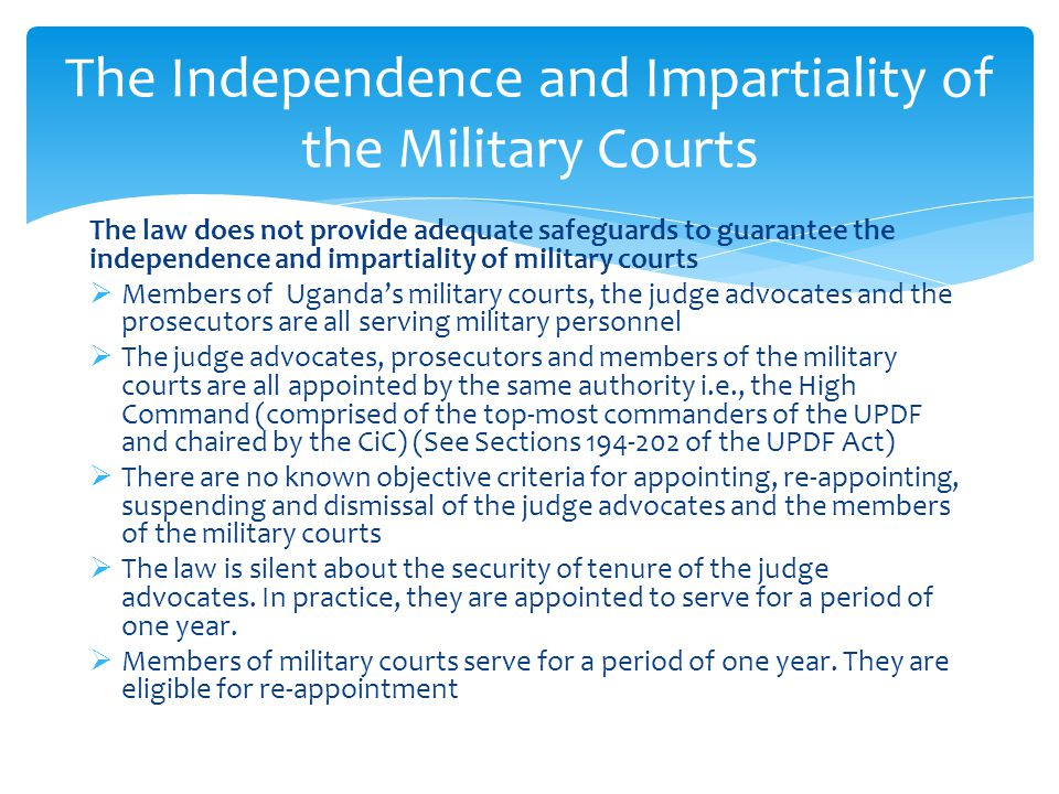 The Independence and Impartiality of the Military Courts