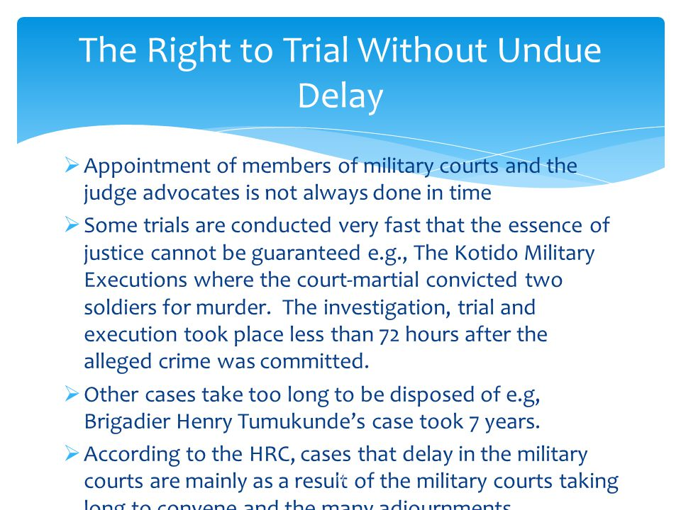 The Right to Trial Without Undue Delay