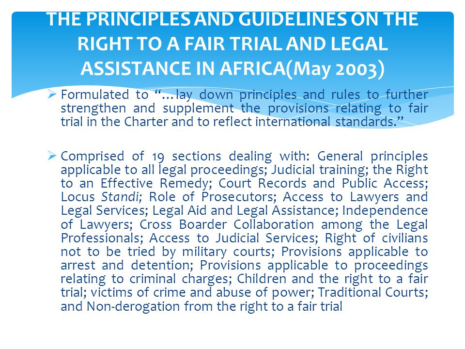 THE PRINCIPLES AND GUIDELINES ON THE RIGHT TO A FAIR TRIAL AND LEGAL ASSISTANCE IN AFRICA(May 2003)