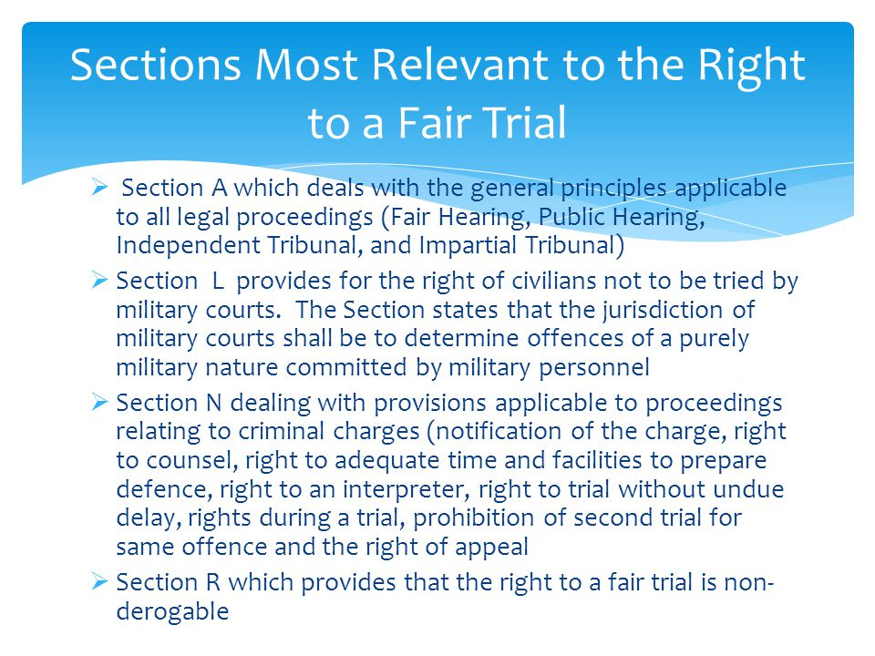 Sections Most Relevant to the Right to a Fair Trial