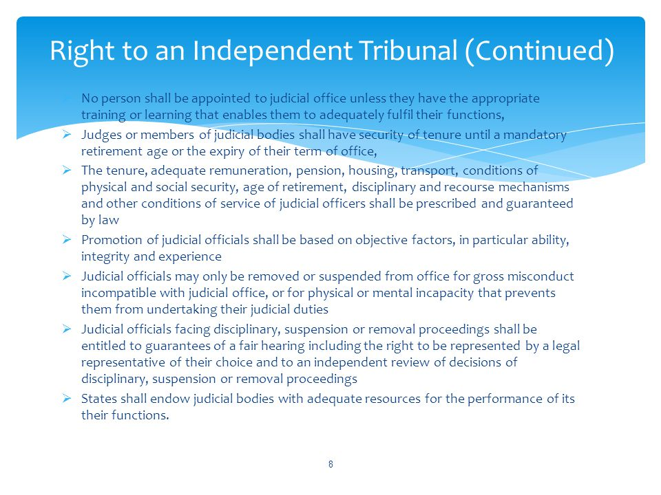 Right to an Independent Tribunal (Continued)