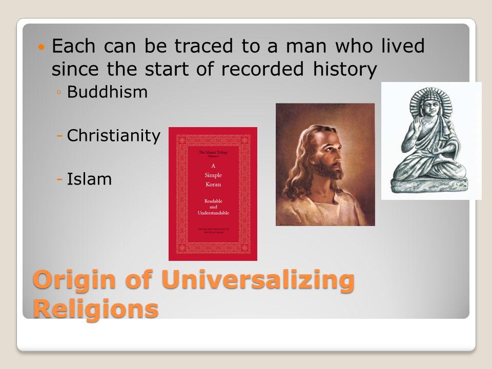 Origin of Universalizing Religions