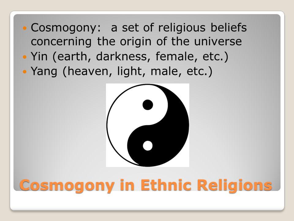 Cosmogony in Ethnic Religions