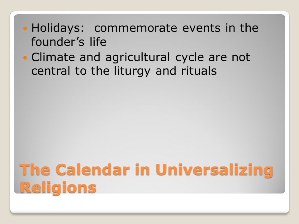 The Calendar in Universalizing Religions
