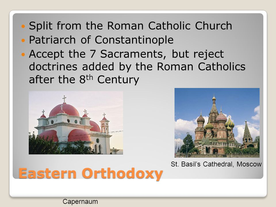 Eastern Orthodoxy Split from the Roman Catholic Church