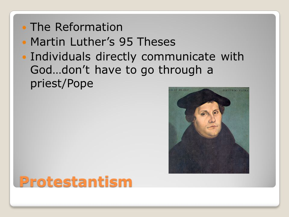 Protestantism The Reformation Martin Luther's 95 Theses