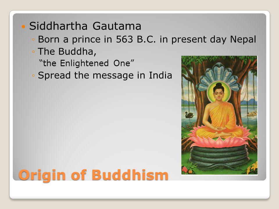 Origin of Buddhism Siddhartha Gautama