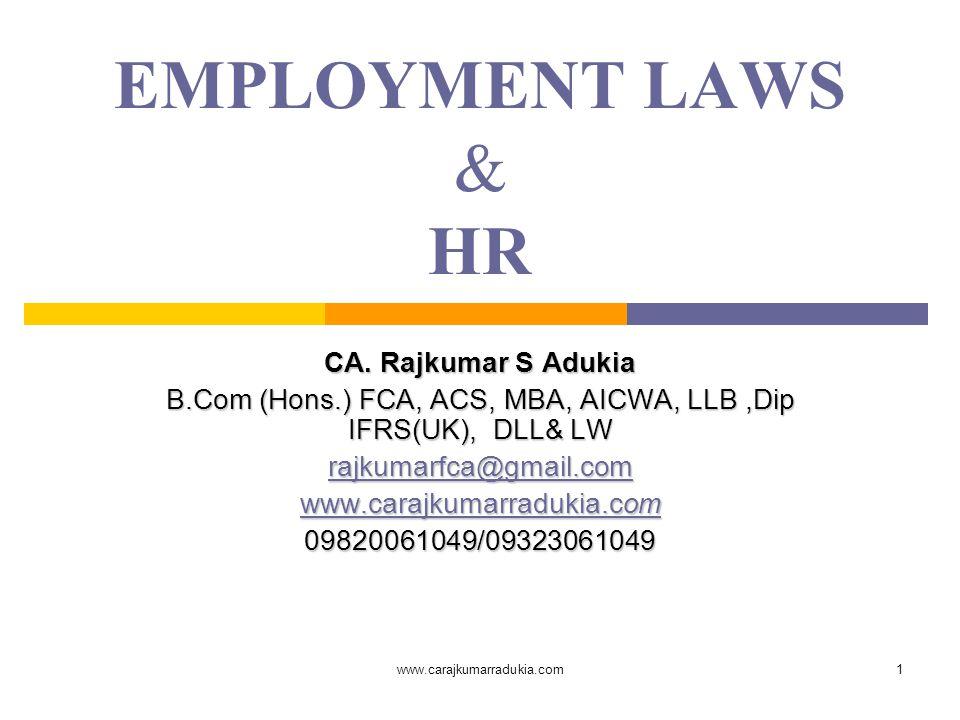 B.Com (Hons.) FCA, ACS, MBA, AICWA, LLB ,Dip IFRS(UK), DLL& LW