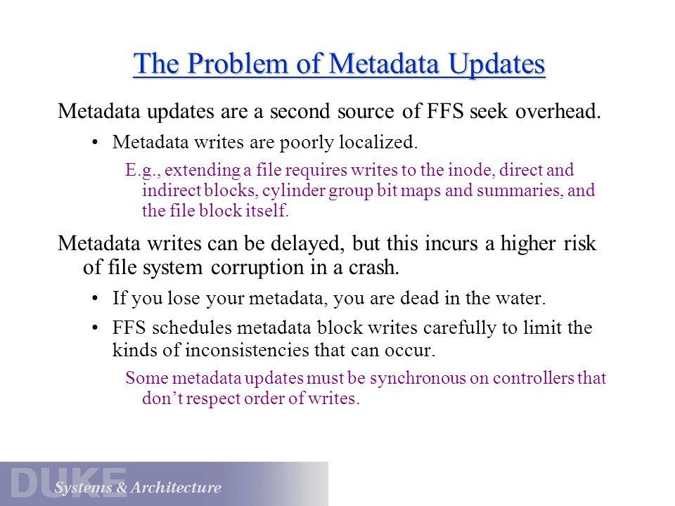 The Problem of Metadata Updates