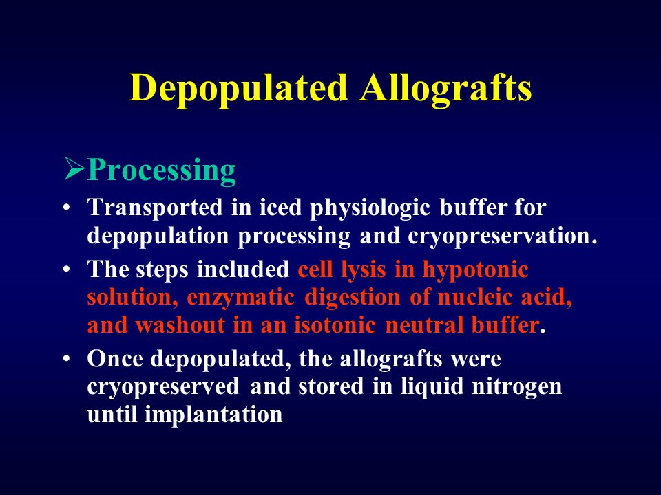 Depopulated Allografts