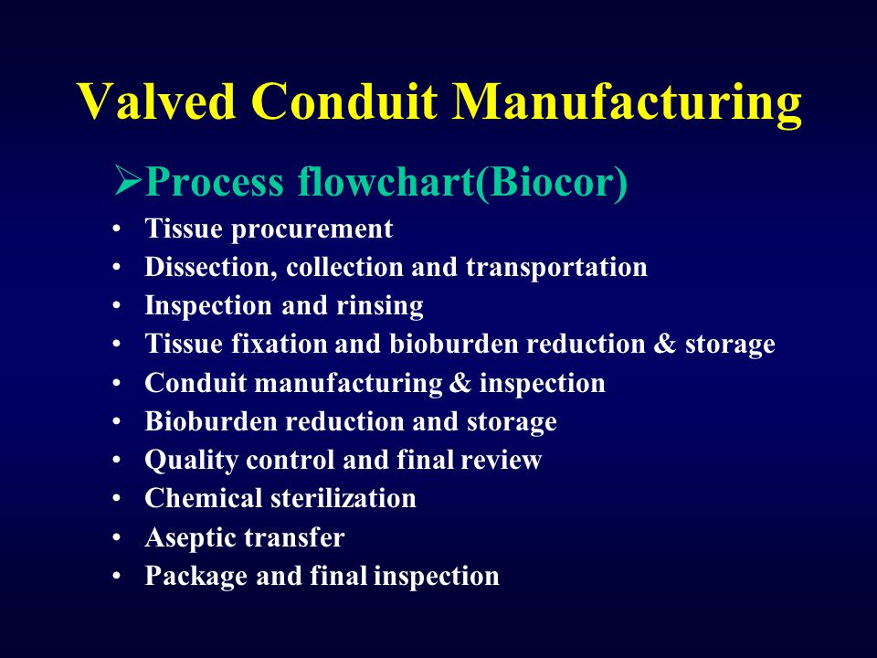 Valved Conduit Manufacturing