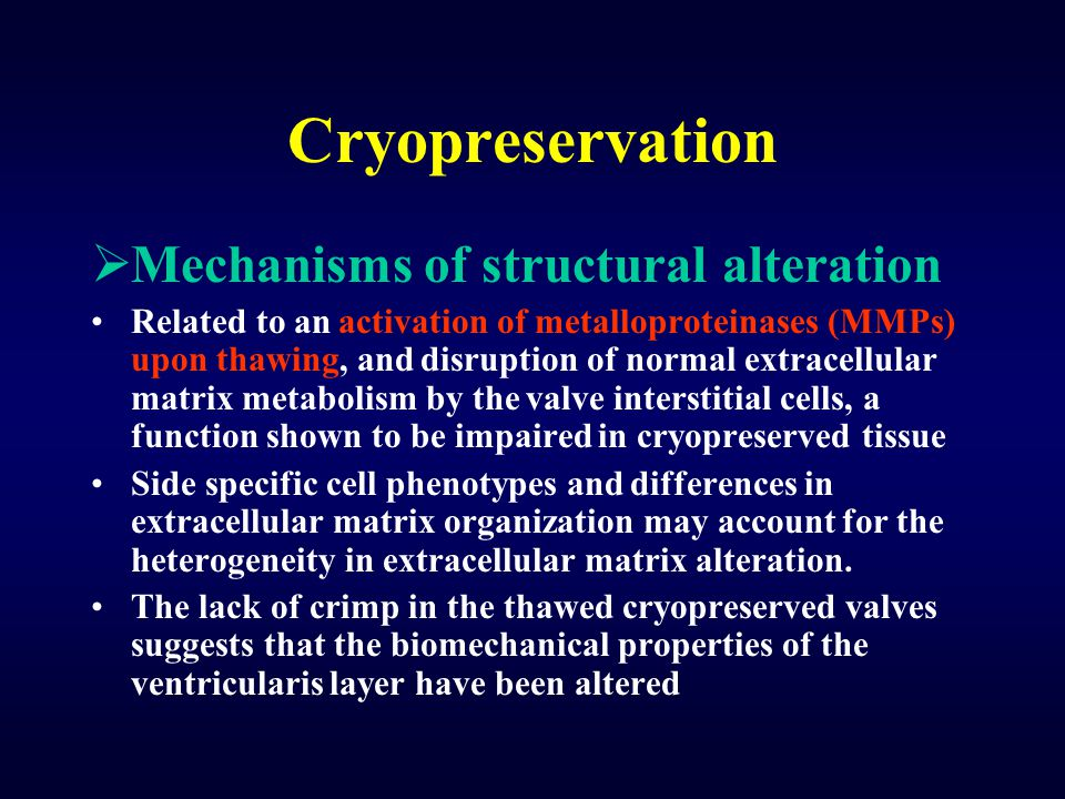 Cryopreservation Mechanisms of structural alteration