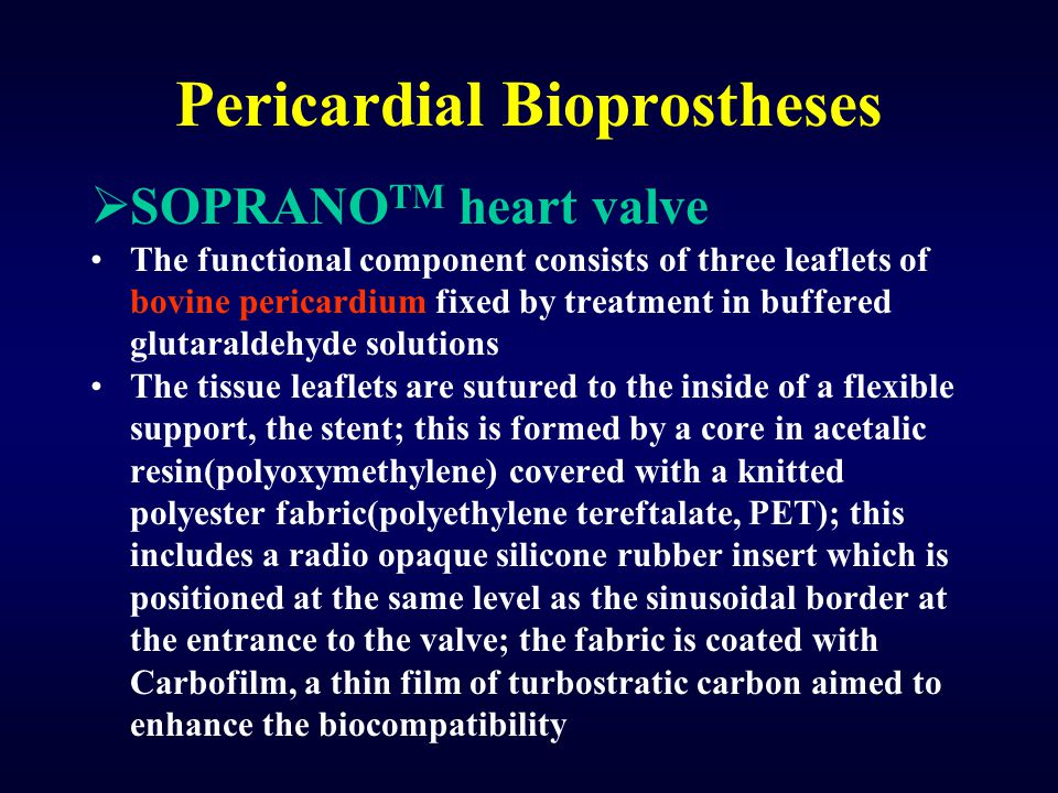 Pericardial Bioprostheses