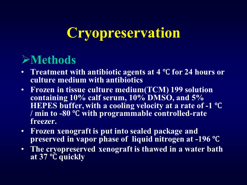 Cryopreservation Methods