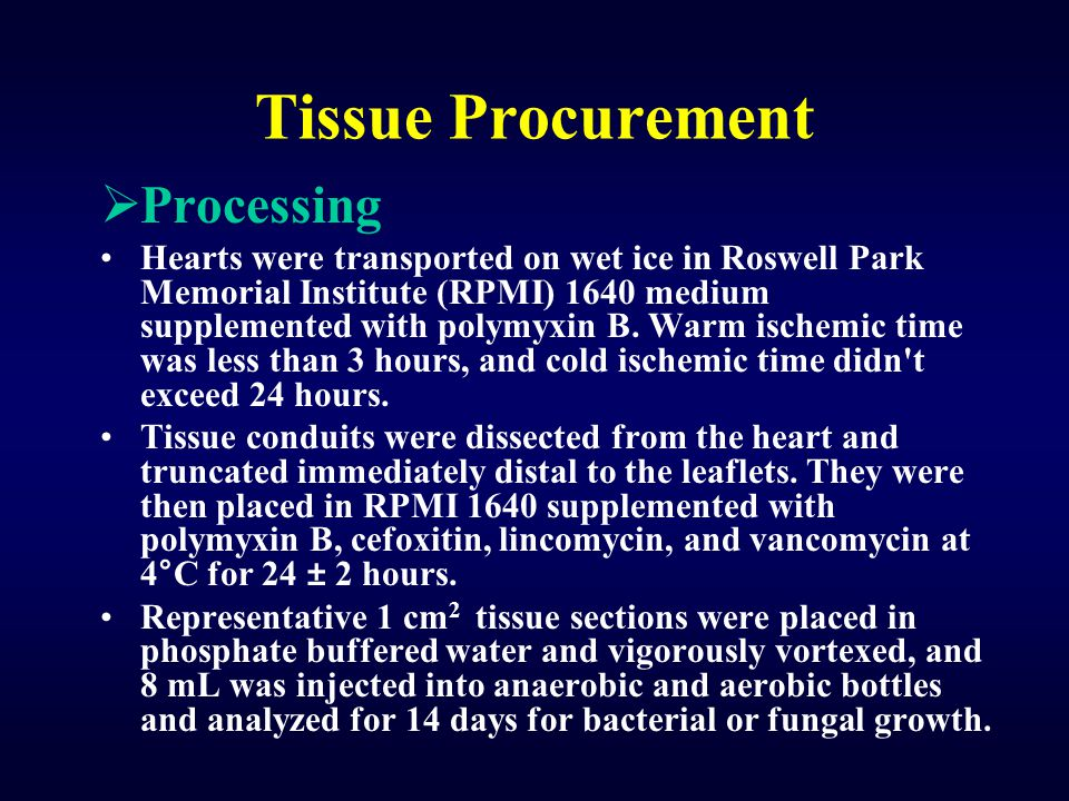 Tissue Procurement Processing