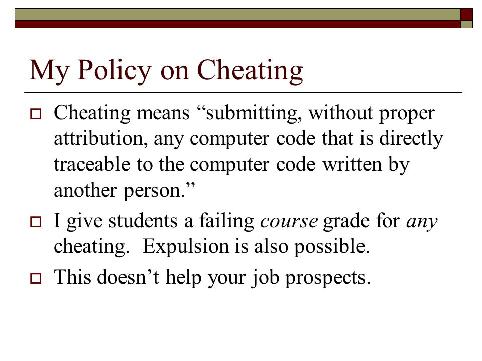 My Policy on Cheating