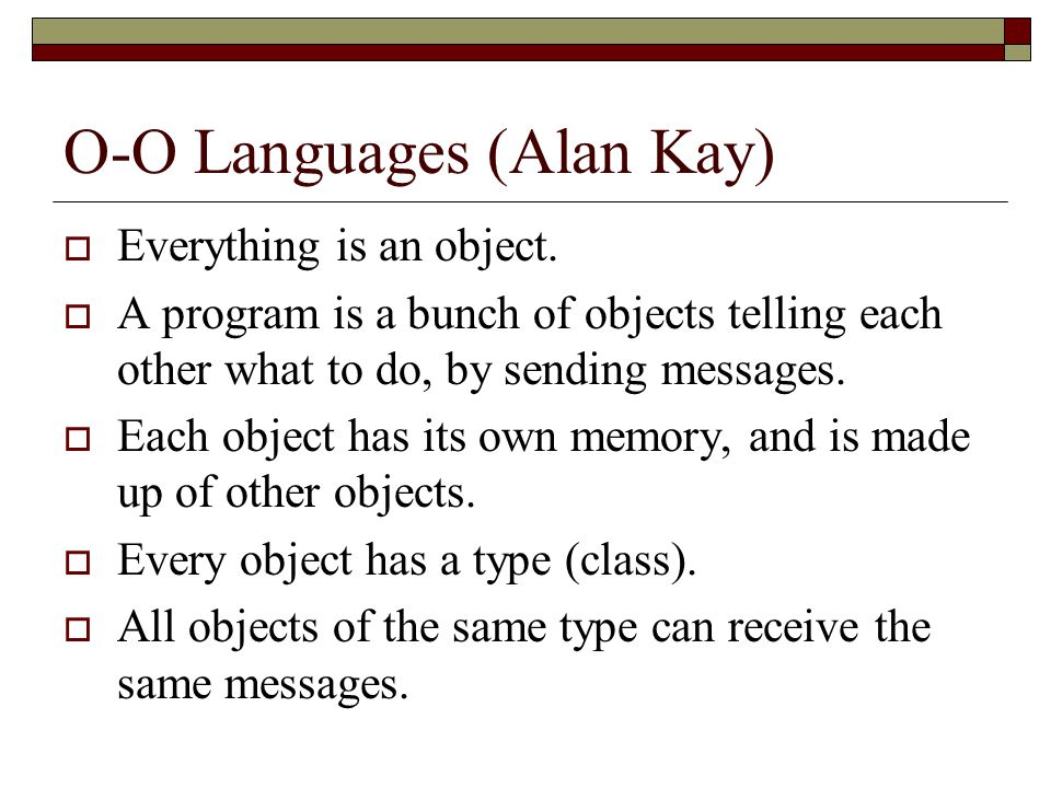 O-O Languages (Alan Kay)
