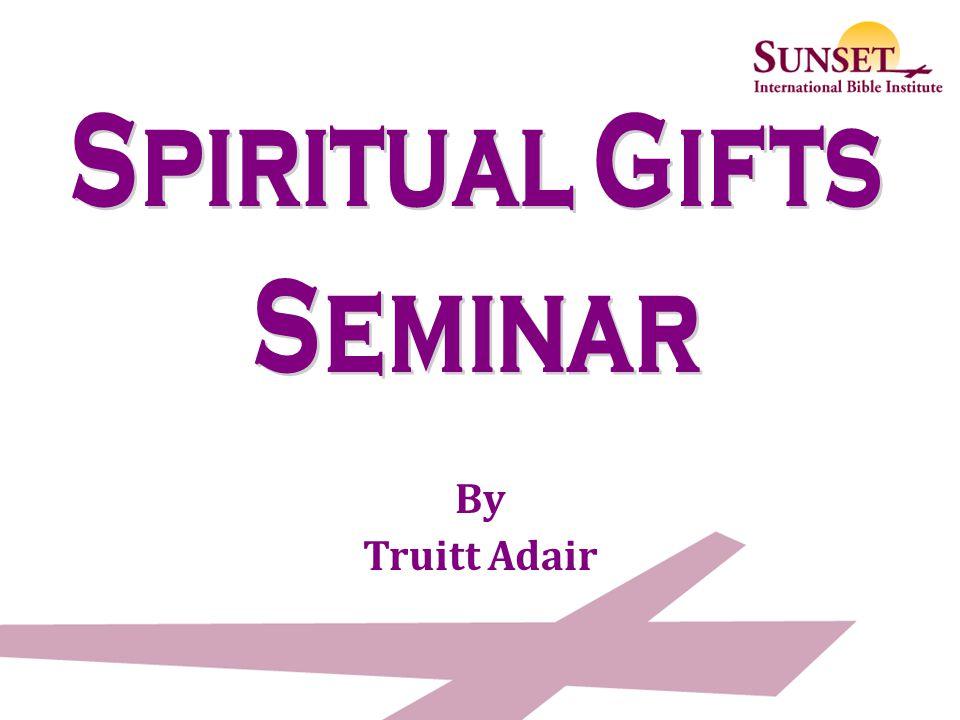 Spiritual Gifts Seminar
