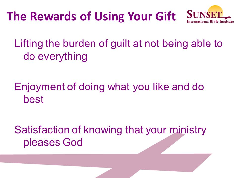 The Rewards of Using Your Gift