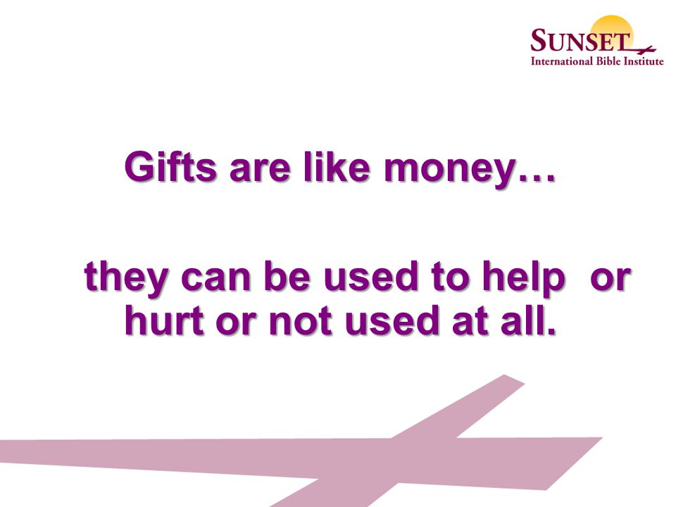 they can be used to help or hurt or not used at all.