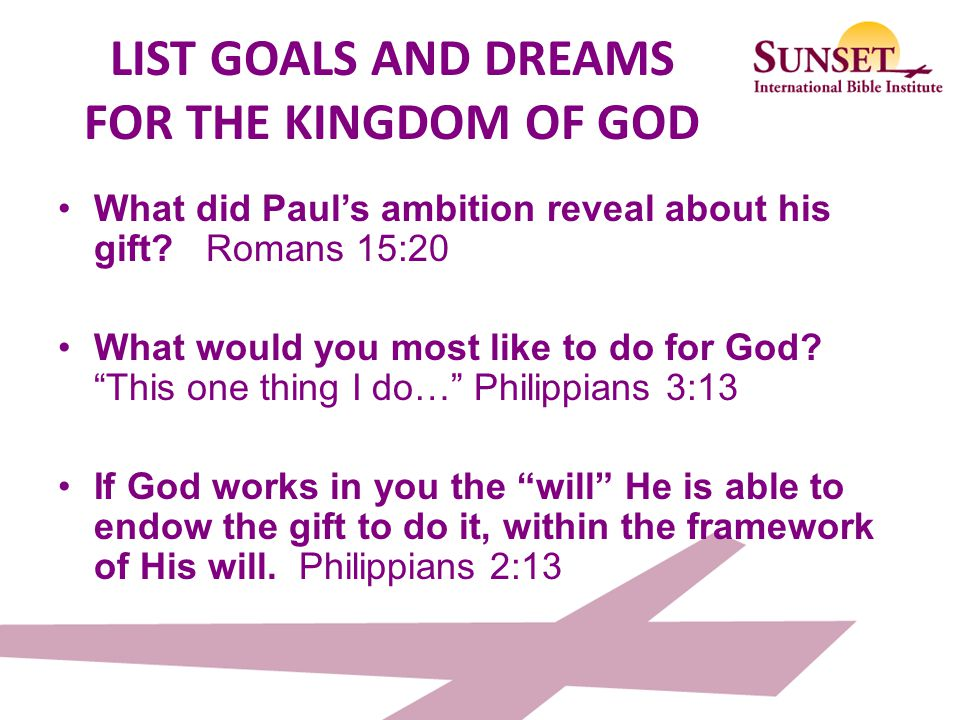 LIST GOALS AND DREAMS FOR THE KINGDOM OF GOD