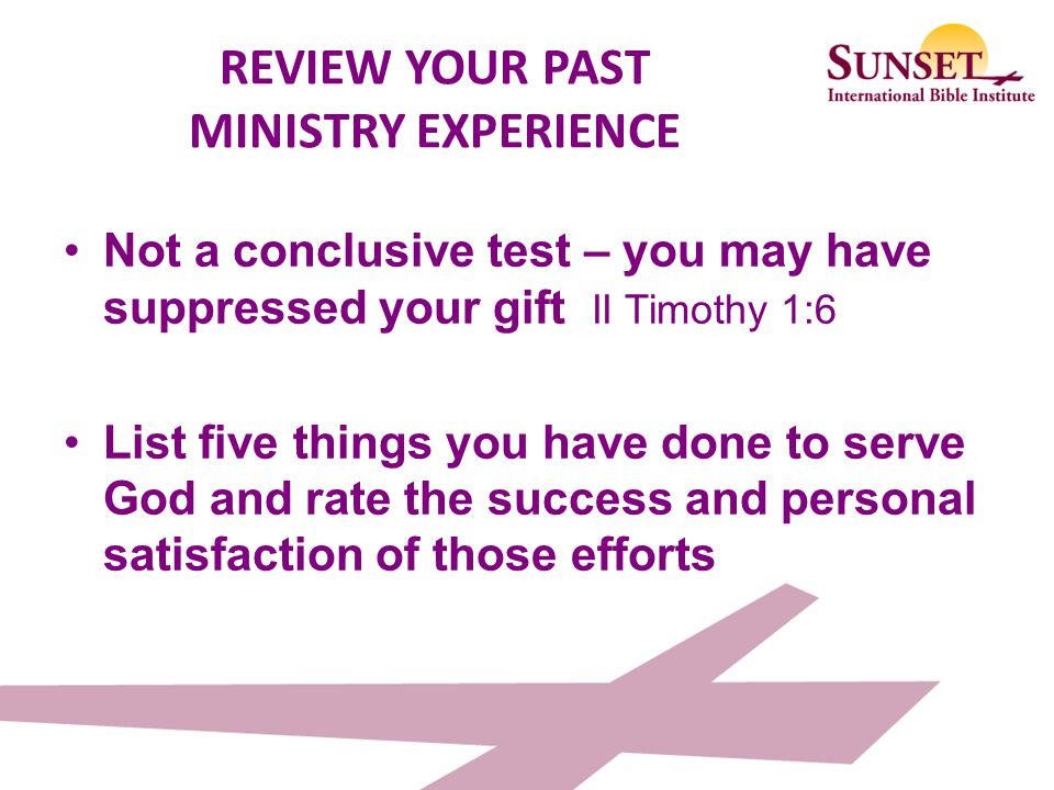 REVIEW YOUR PAST MINISTRY EXPERIENCE