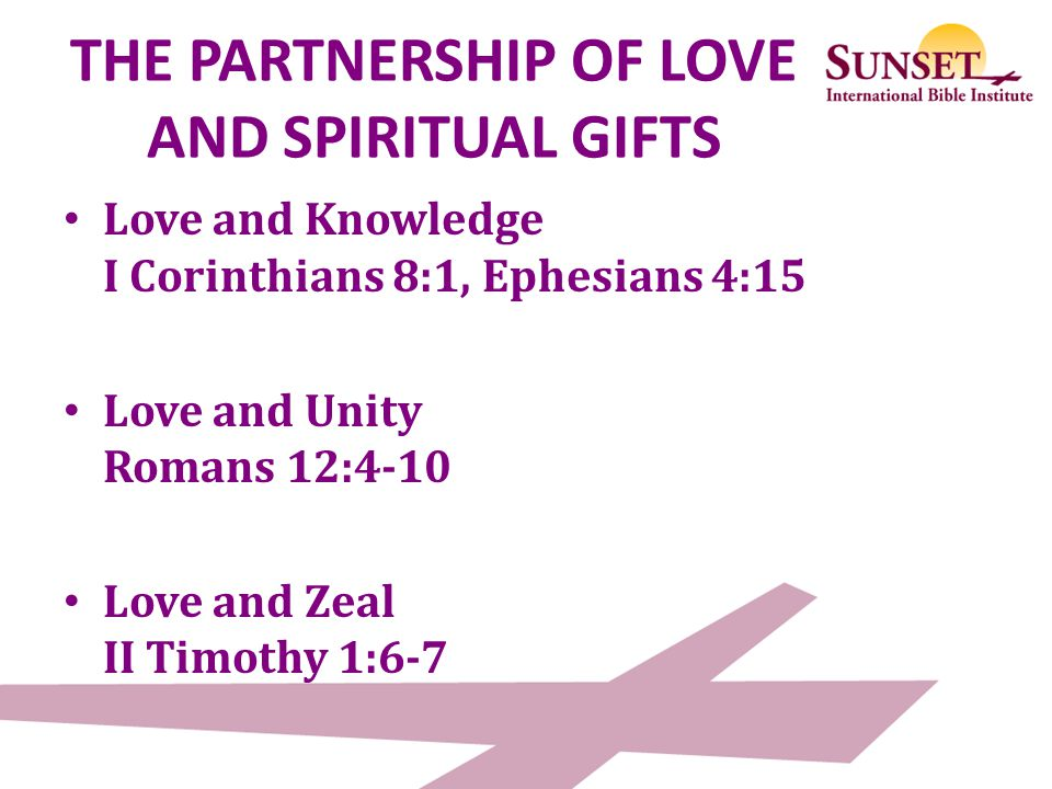 THE PARTNERSHIP OF LOVE AND SPIRITUAL GIFTS