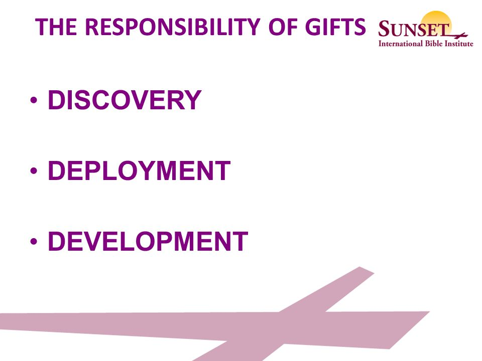 THE RESPONSIBILITY OF GIFTS