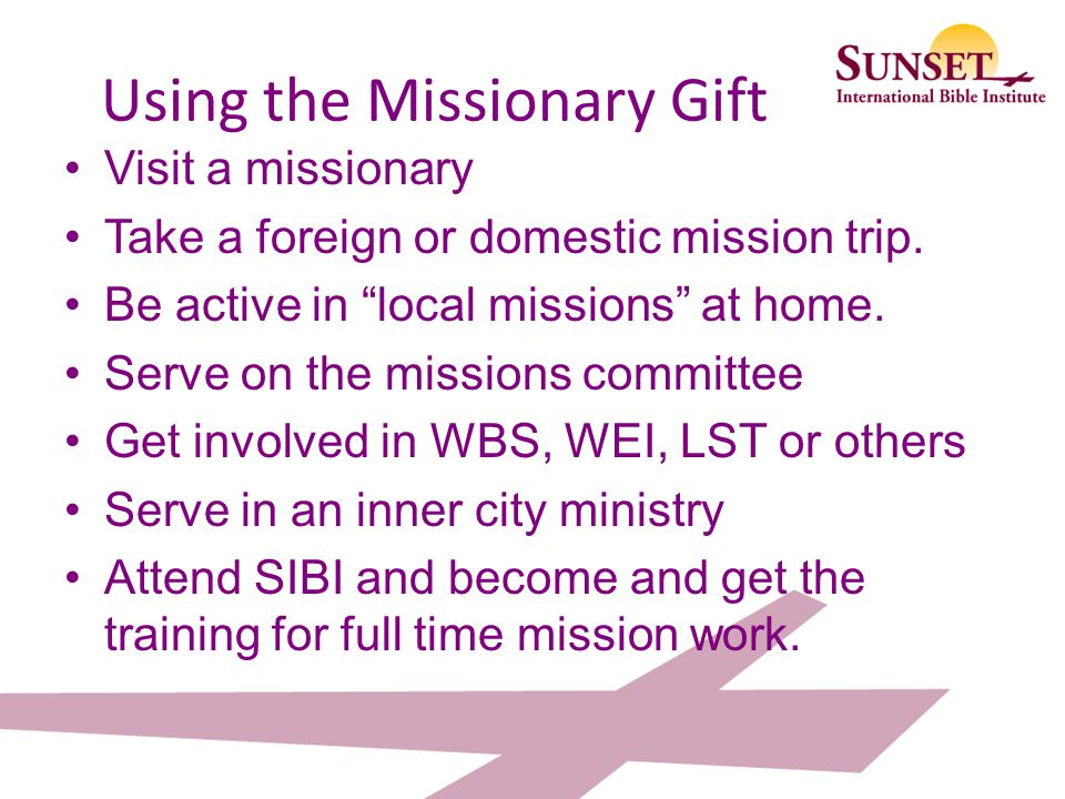 Using the Missionary Gift