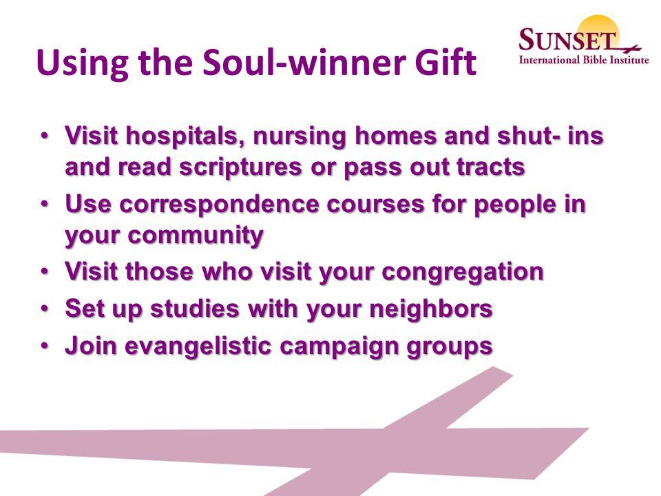 Using the Soul-winner Gift