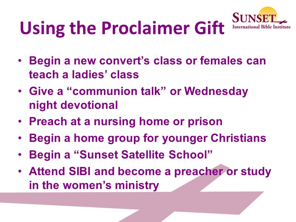 Using the Proclaimer Gift
