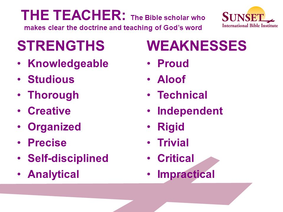 THE TEACHER: The Bible scholar who makes clear the doctrine and teaching of God's word