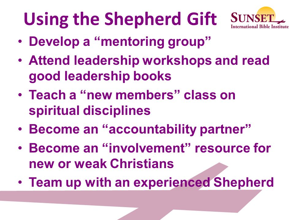 Using the Shepherd Gift