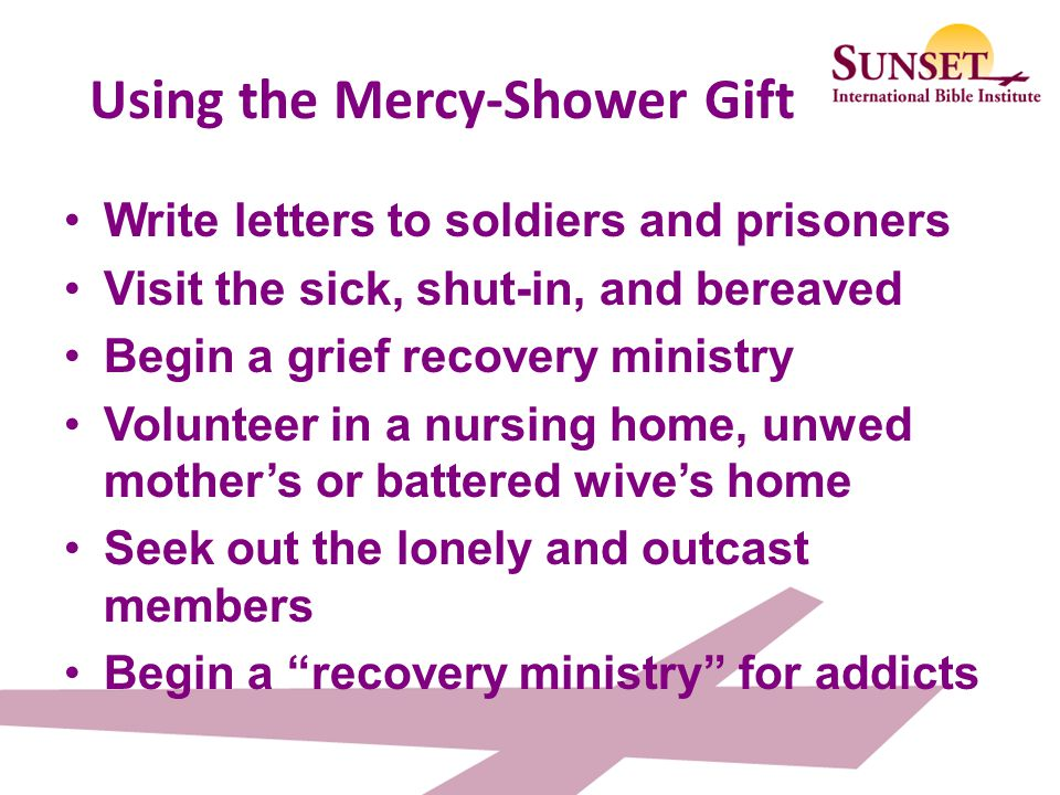 Using the Mercy-Shower Gift