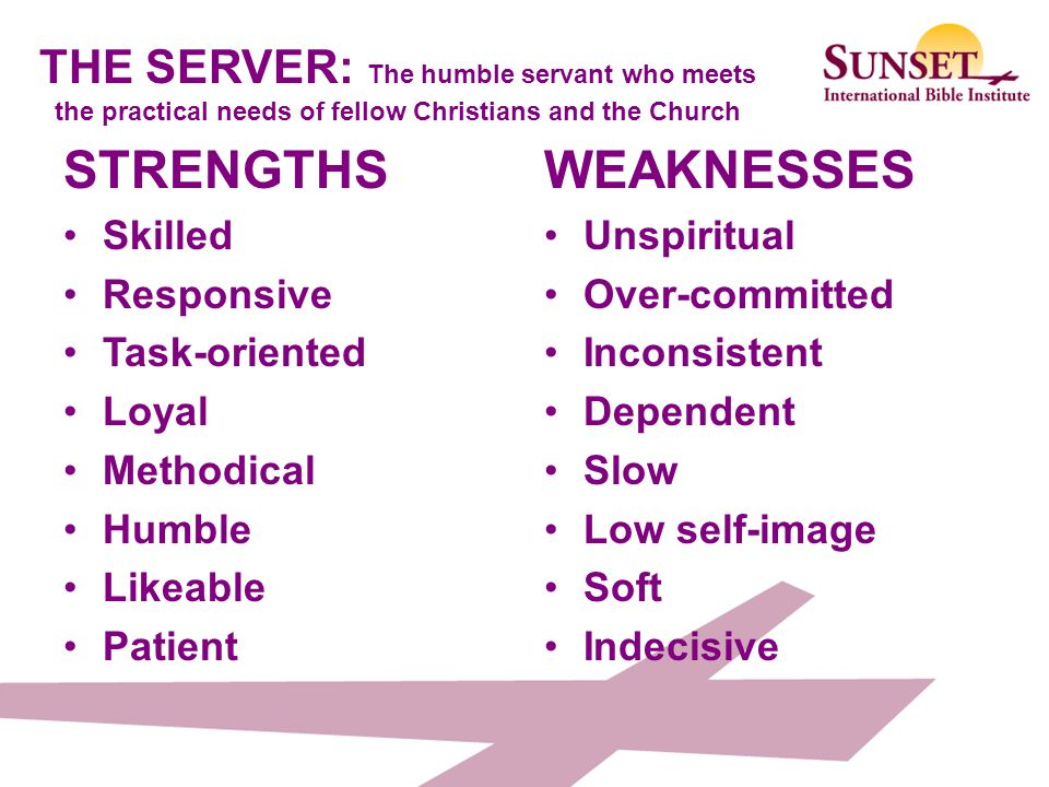 THE SERVER: The humble servant who meets the practical needs of fellow Christians and the Church