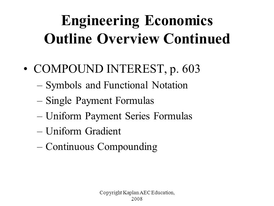 Engineering Economics Outline Overview Continued