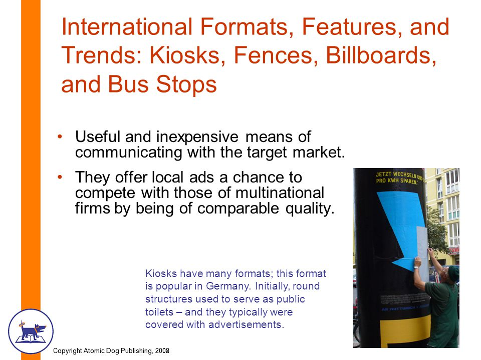 International Formats, Features, and Trends: Kiosks, Fences, Billboards, and Bus Stops