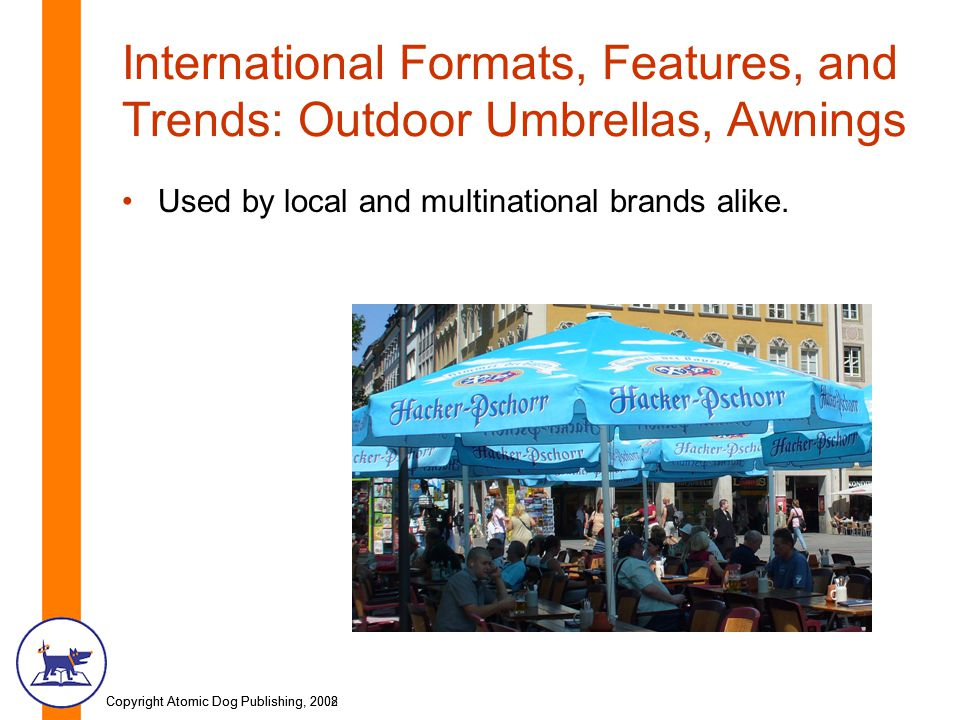 International Formats, Features, and Trends: Outdoor Umbrellas, Awnings