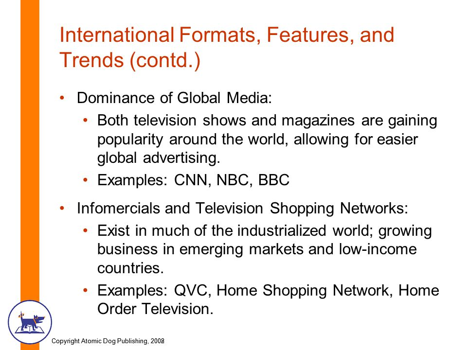 International Formats, Features, and Trends (contd.)