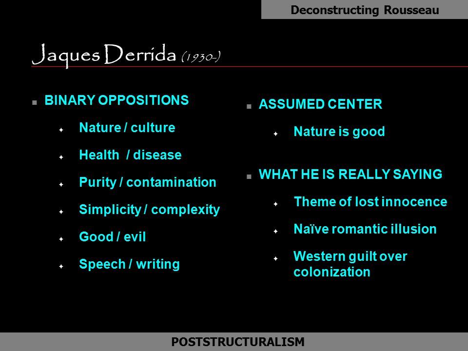 Deconstructing Rousseau