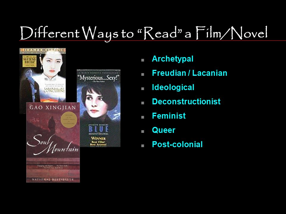 Different Ways to Read a Film/Novel