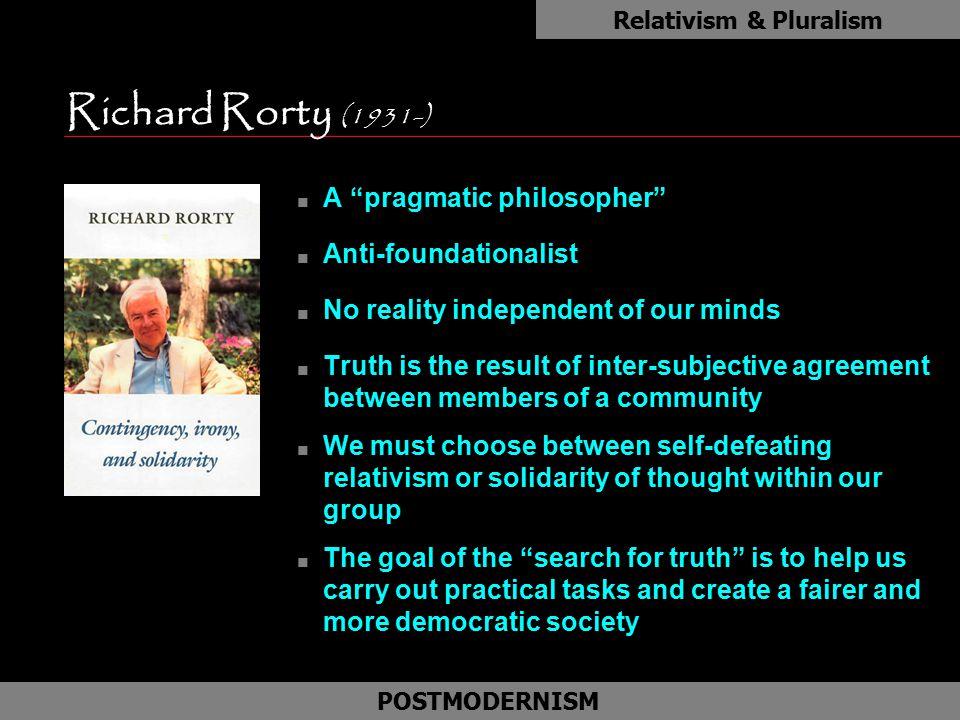 Relativism & Pluralism