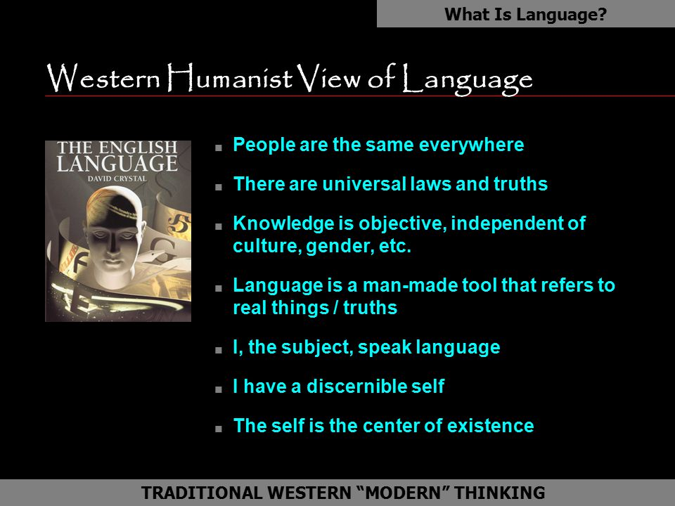 Western Humanist View of Language