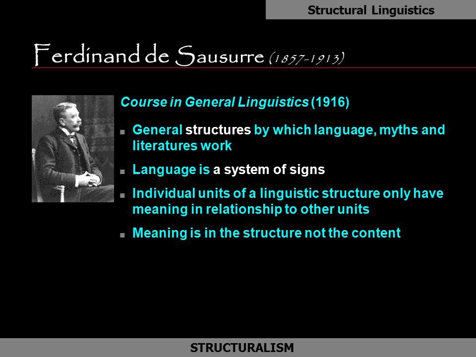 Ferdinand de Sausurre (1857-1913)