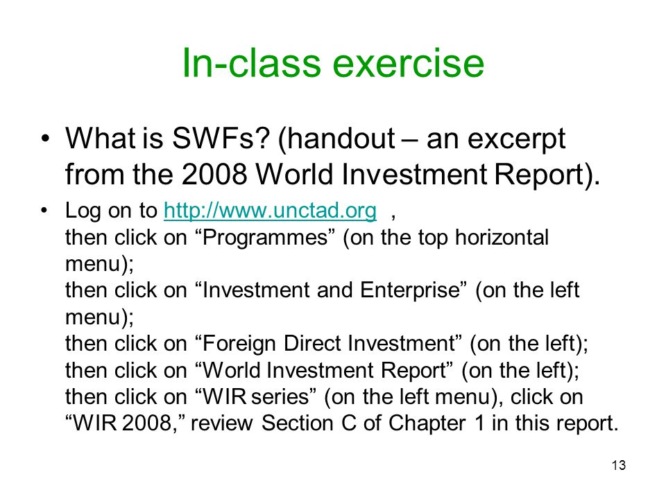 In-class exercise What is SWFs (handout – an excerpt from the 2008 World Investment Report).