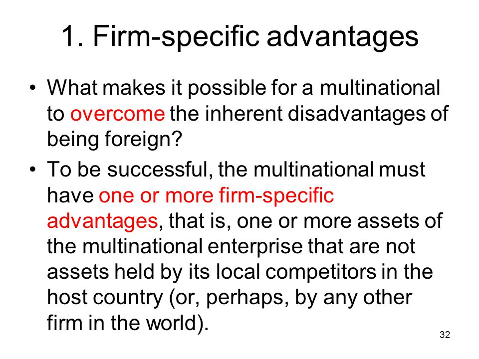 1. Firm-specific advantages