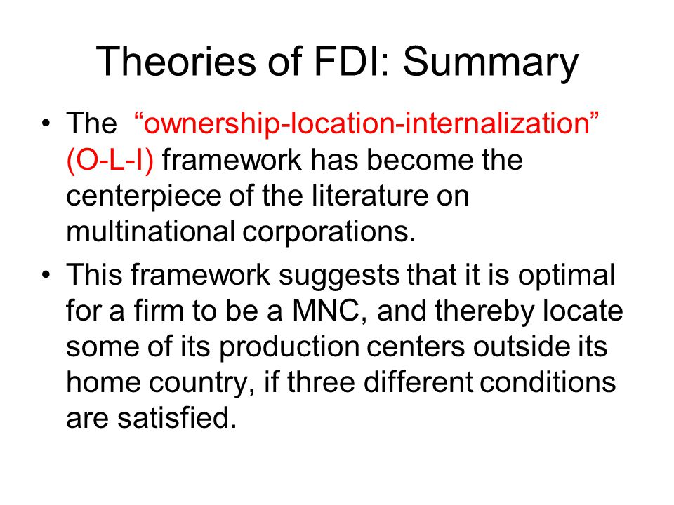 Theories of FDI: Summary