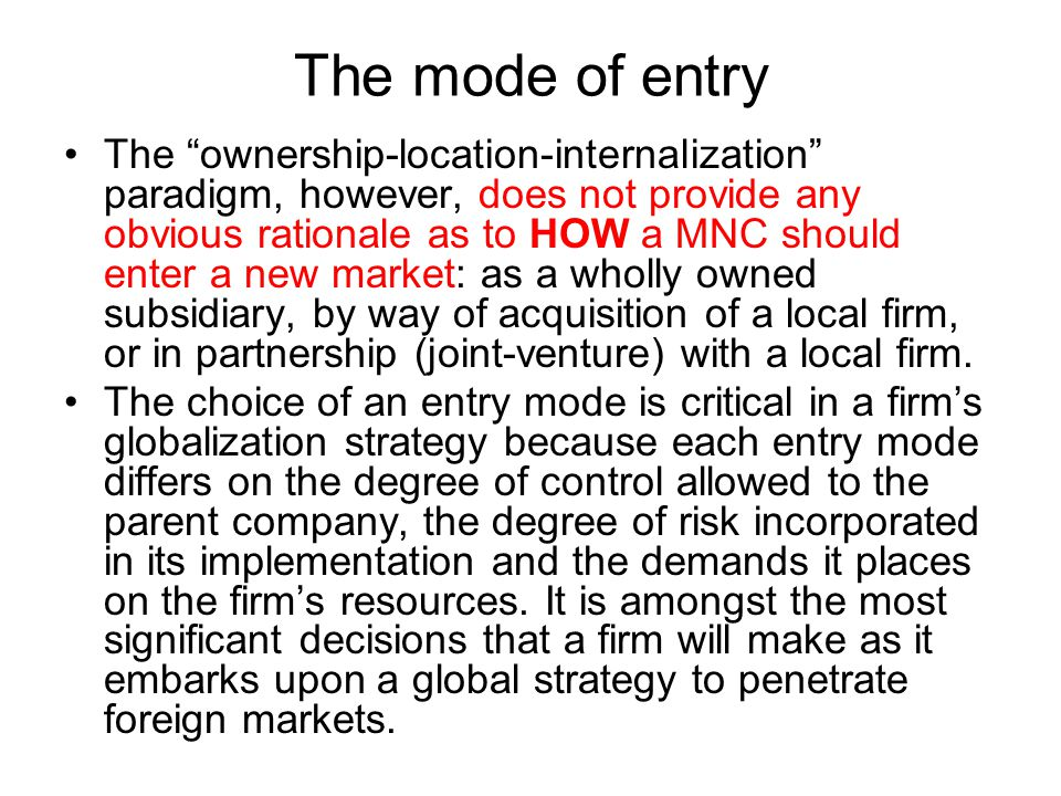 The mode of entry