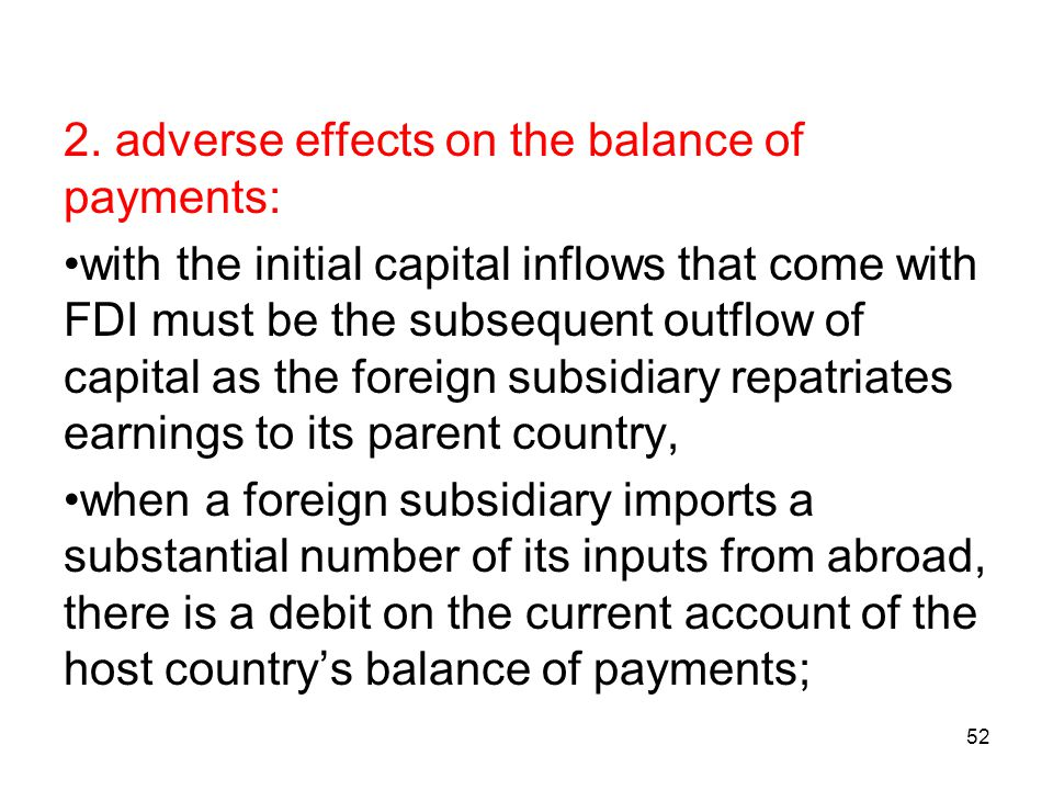 2. adverse effects on the balance of payments: