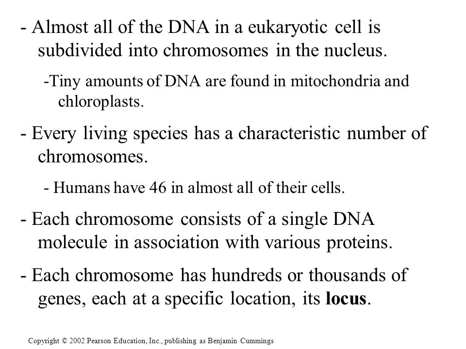 - Every living species has a characteristic number of chromosomes.